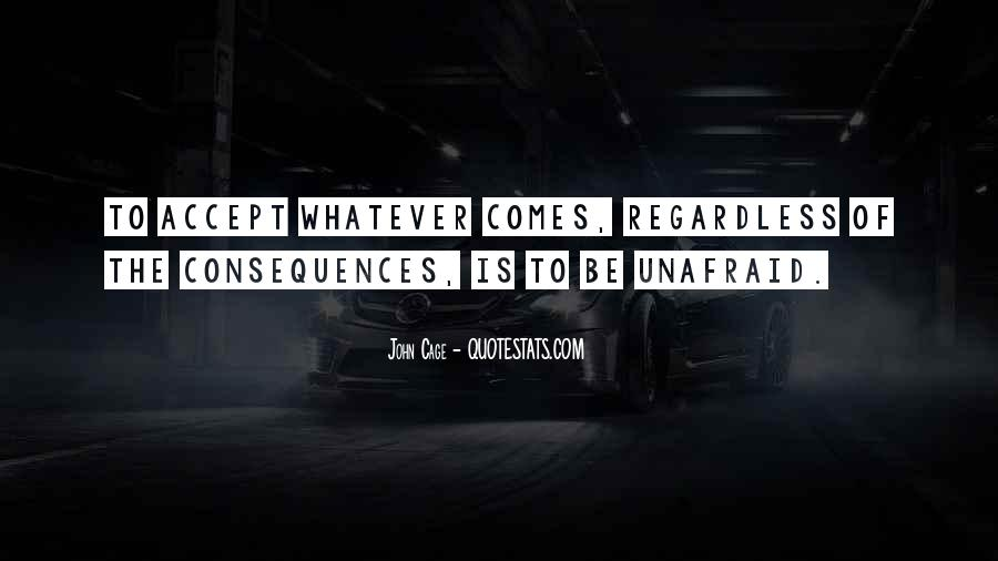 Quotes About Unafraid #528176