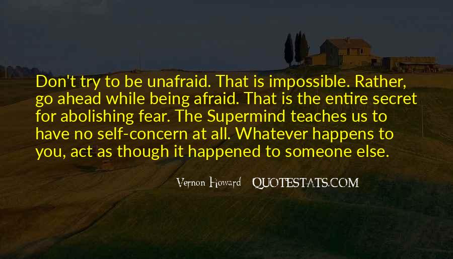 Quotes About Unafraid #53029