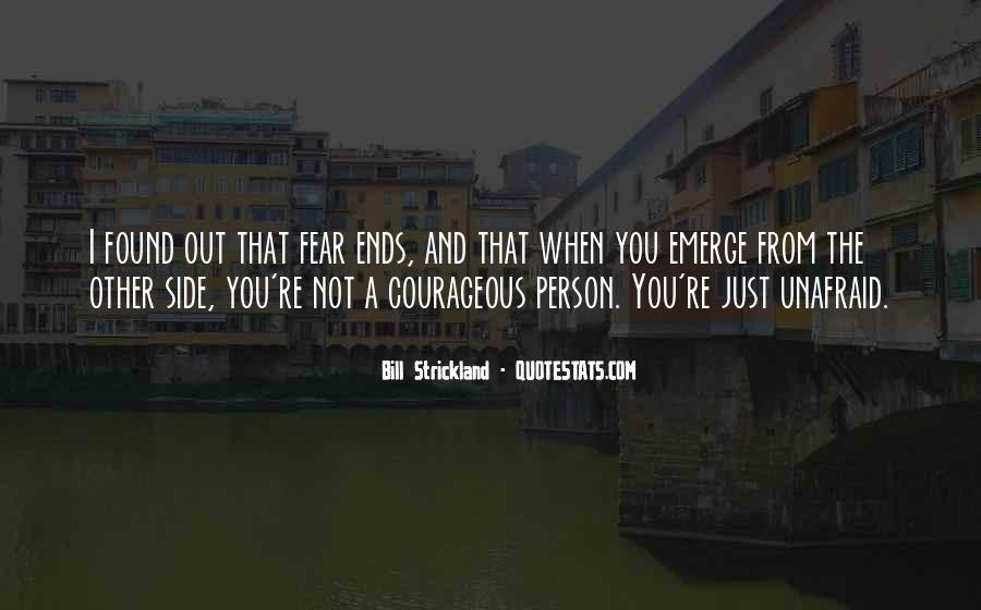 Quotes About Unafraid #598090