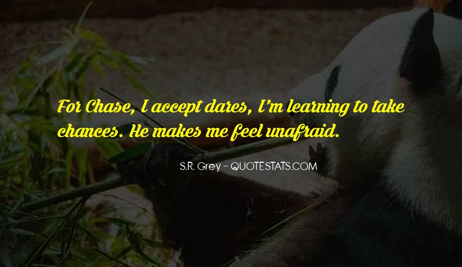 Quotes About Unafraid #640711