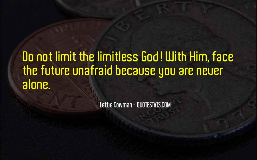 Quotes About Unafraid #755201