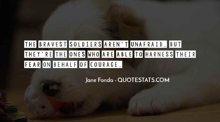 Quotes About Unafraid #875650
