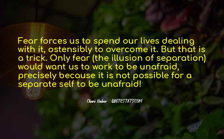 Quotes About Unafraid #905645