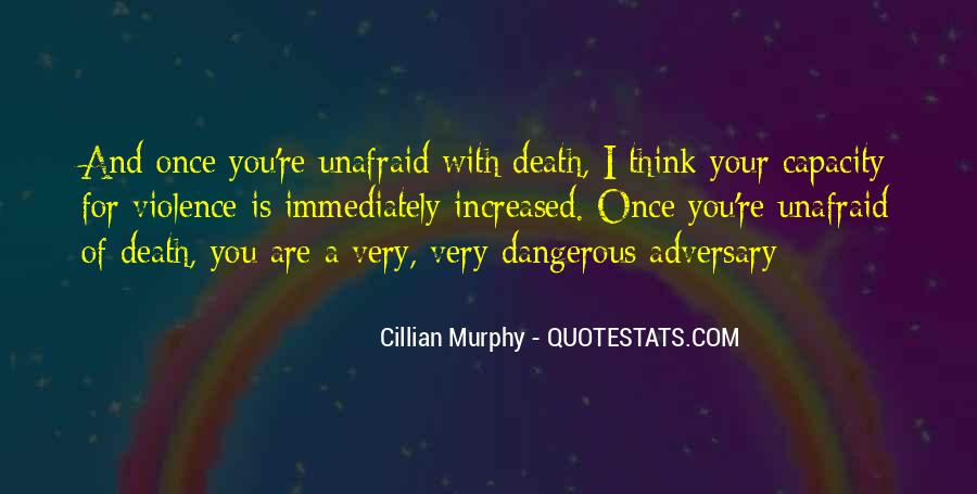 Quotes About Unafraid #984581