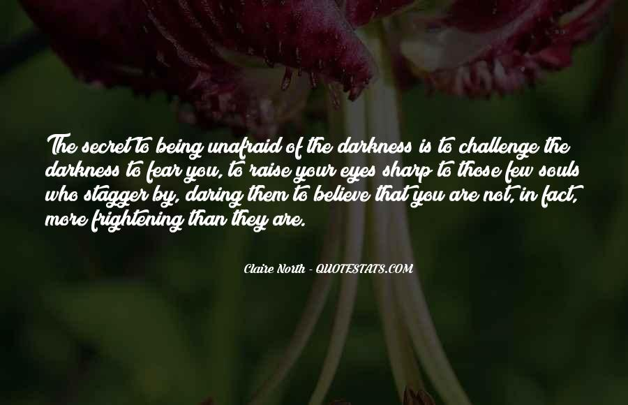 Quotes About Unafraid #995656
