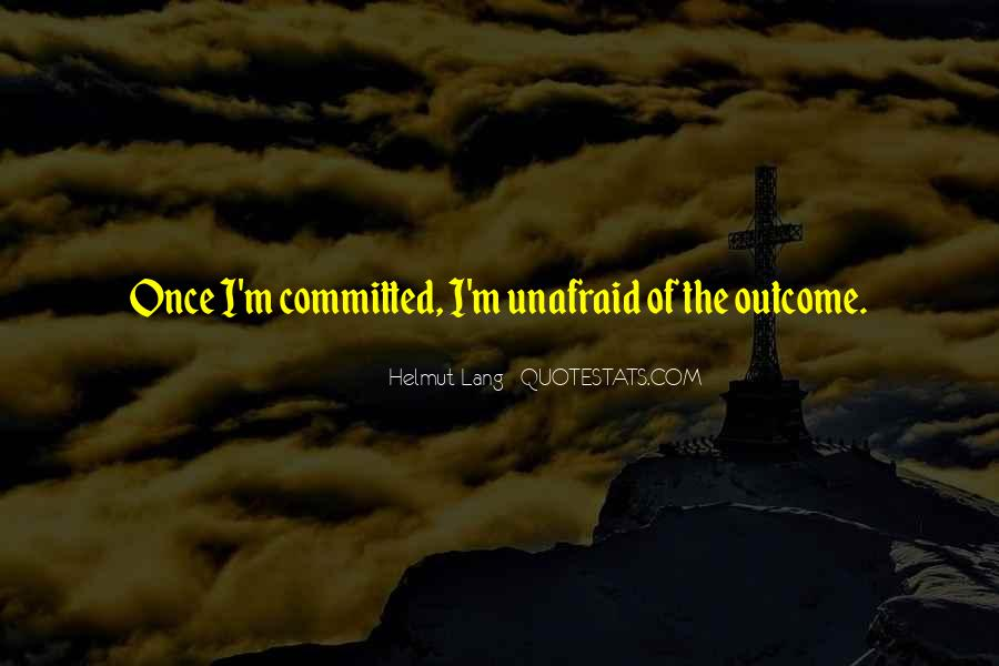 Quotes About Unafraid #997561