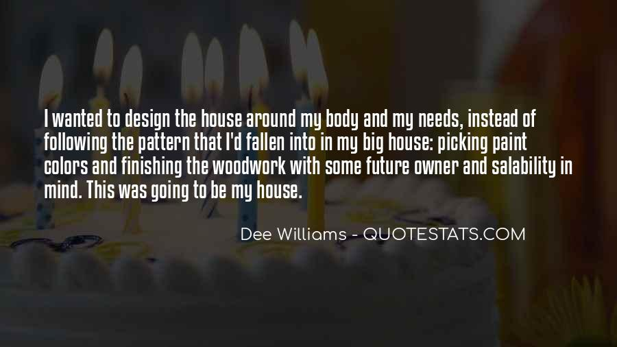 Quotes About Tiny Houses #1798184