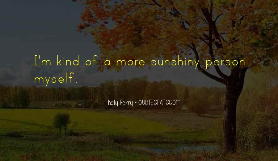 Sunshiny Quotes #1293424