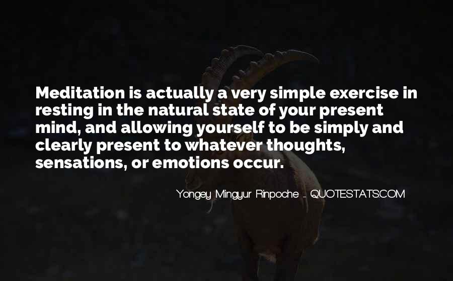 Quotes About Resting The Mind #1374319