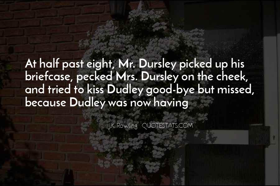 Quotes About Dudley Dursley #1217419