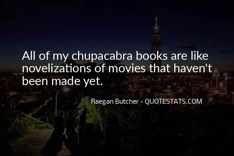 Quotes About Chupacabra #1510334