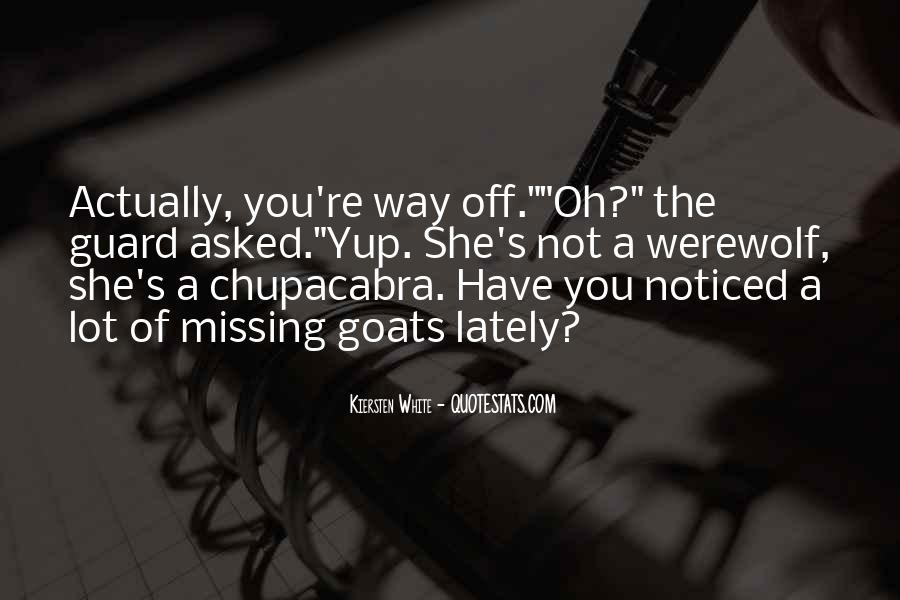 Quotes About Chupacabra #1562468