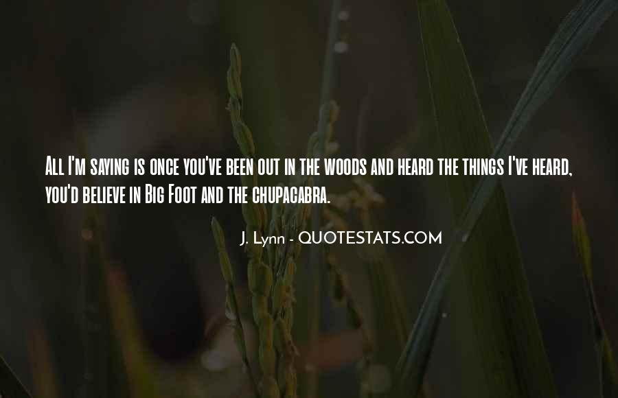 Quotes About Chupacabra #187204