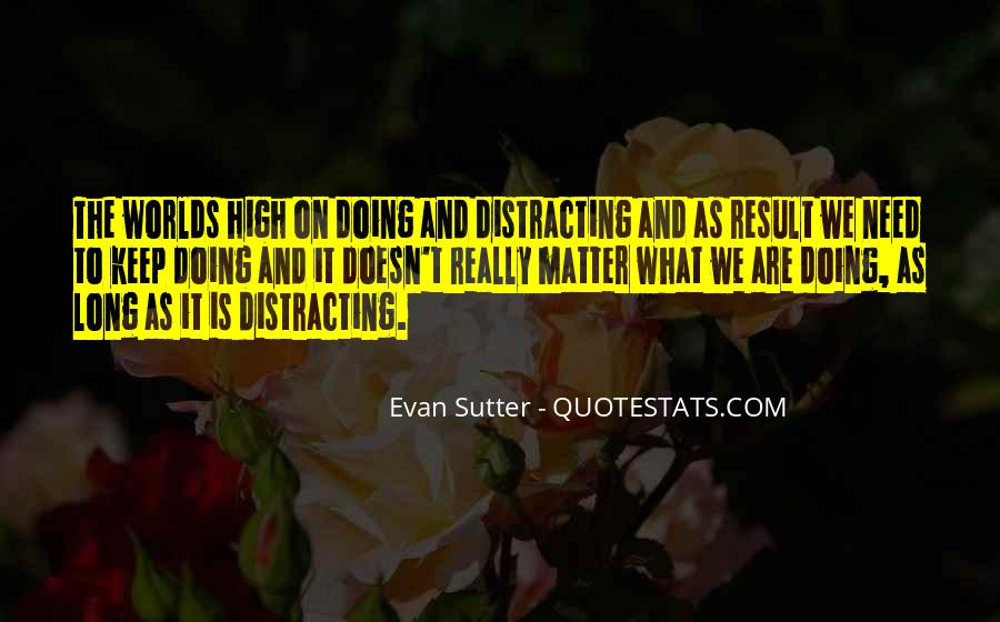 Sutter's Quotes #1040862