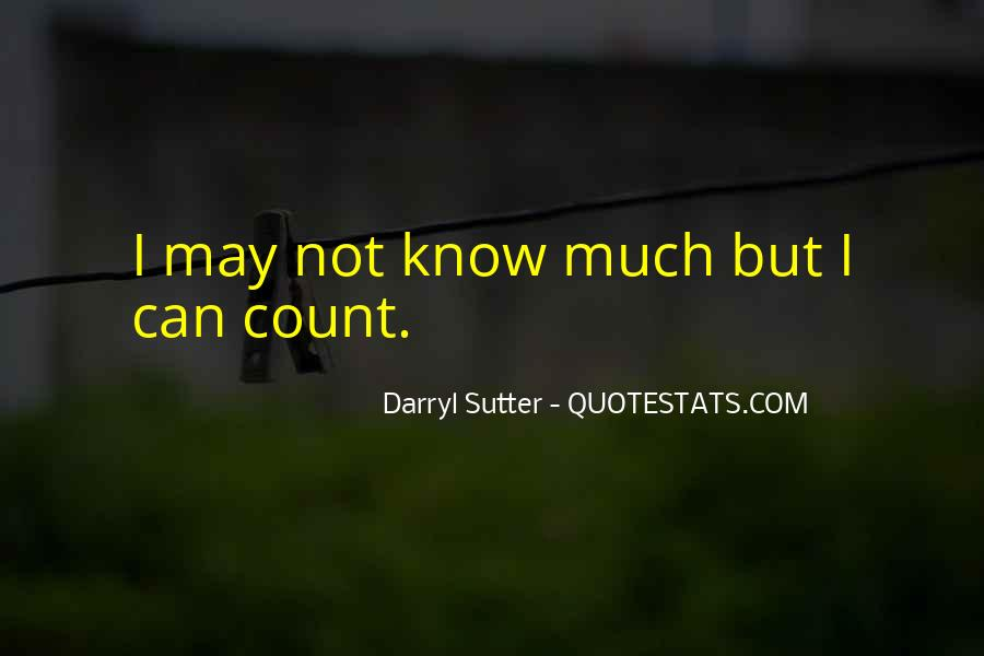 Sutter's Quotes #1228950