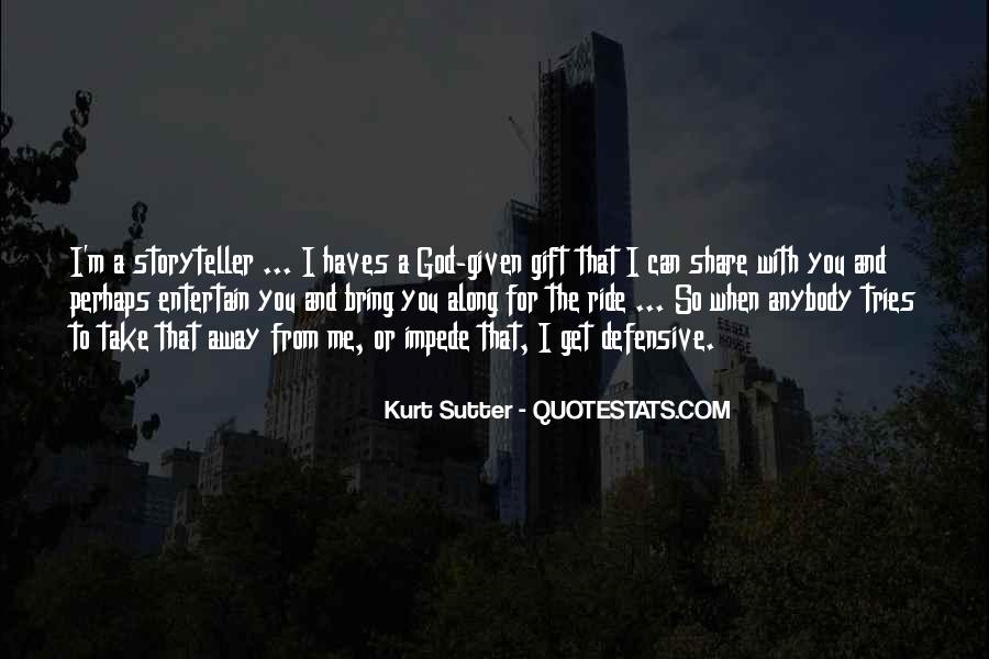 Sutter's Quotes #1567781