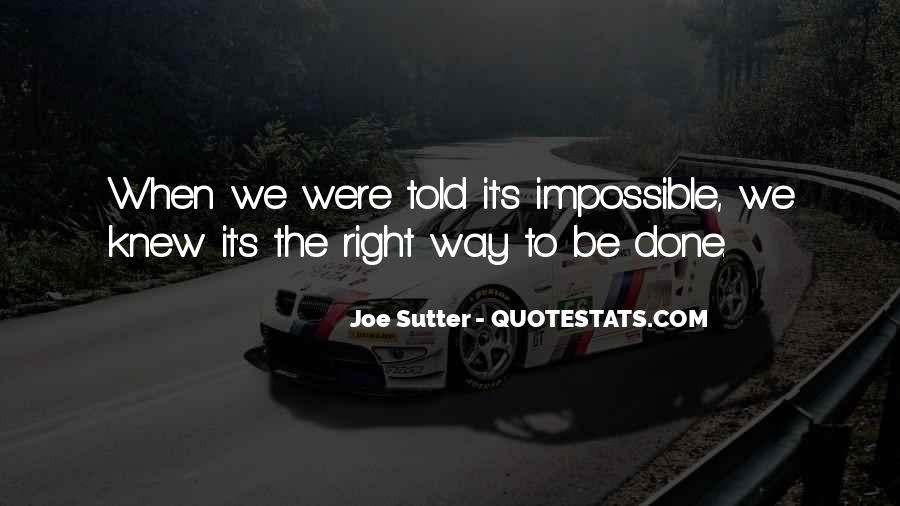 Sutter's Quotes #1643619