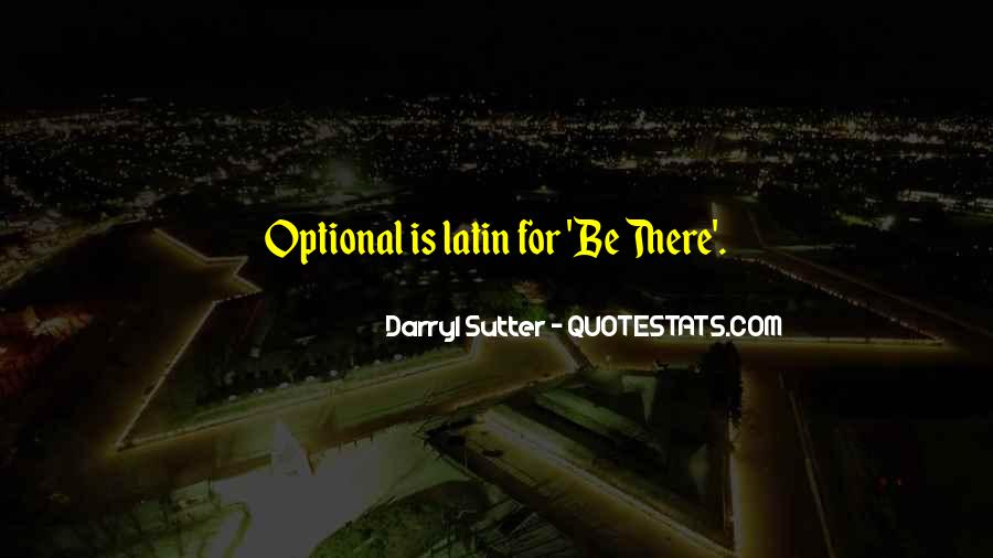 Sutter's Quotes #1744872