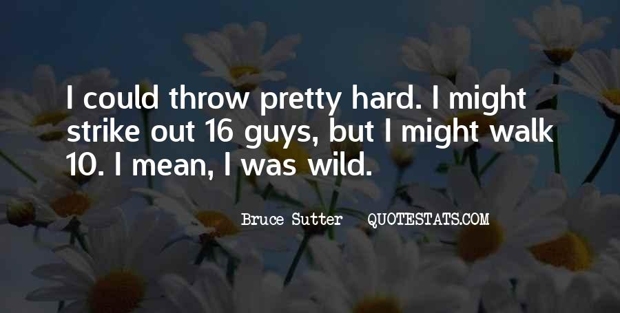 Sutter's Quotes #1753741