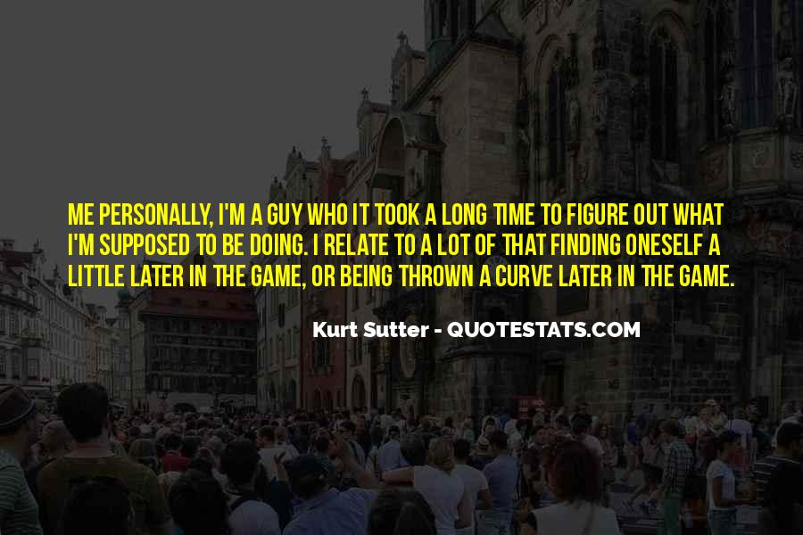 Sutter's Quotes #1755728