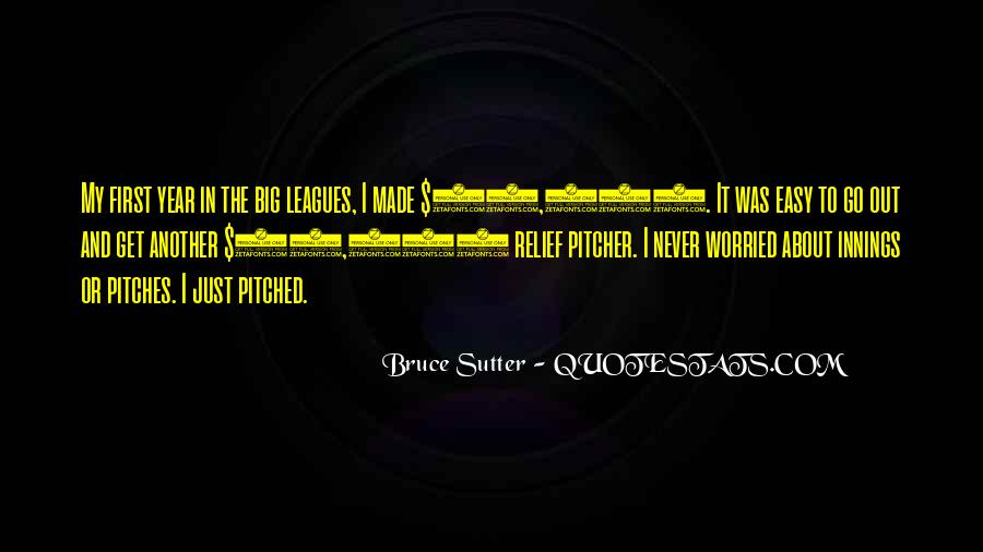 Sutter's Quotes #307106