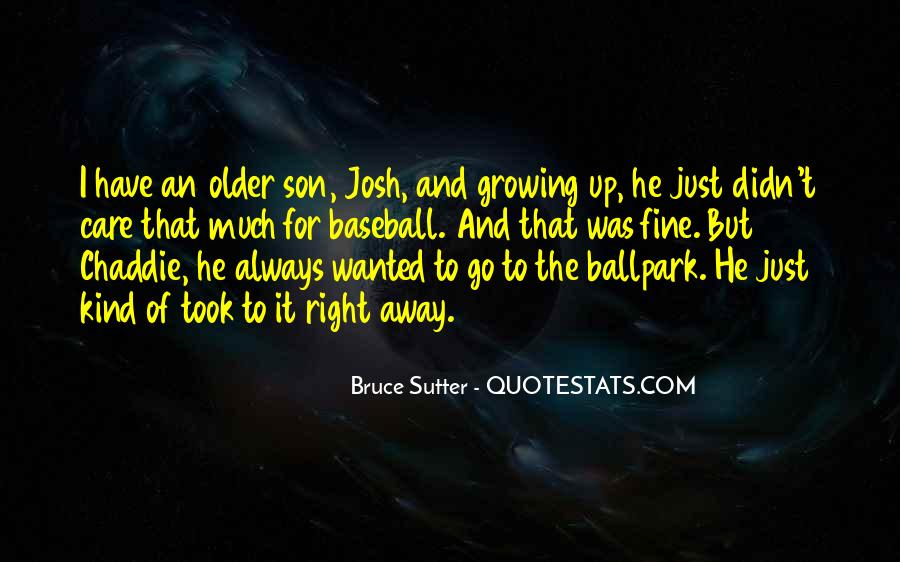 Sutter's Quotes #461648