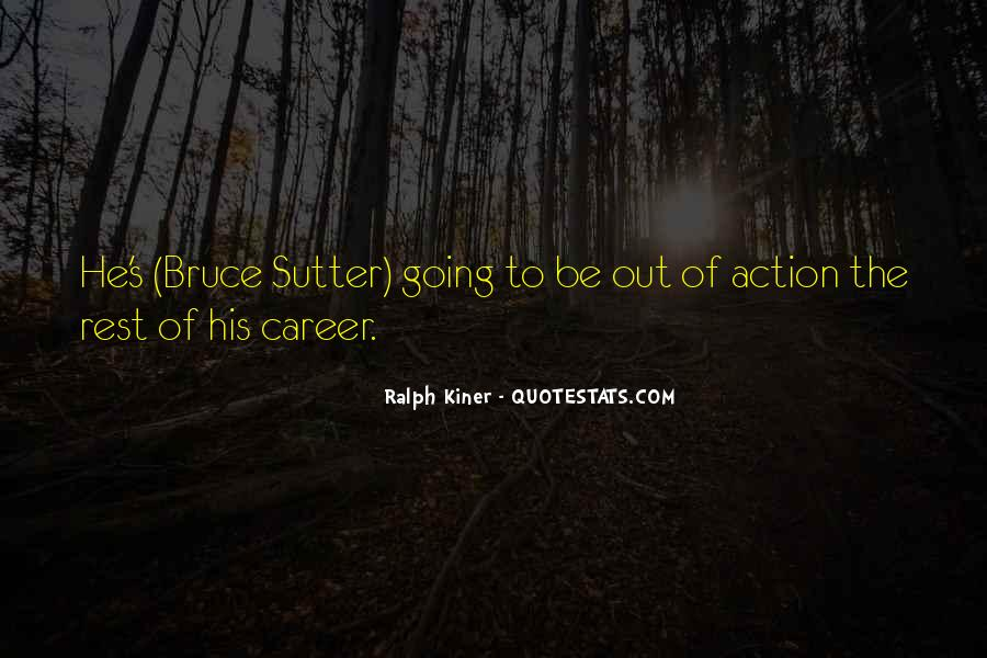 Sutter's Quotes #796818