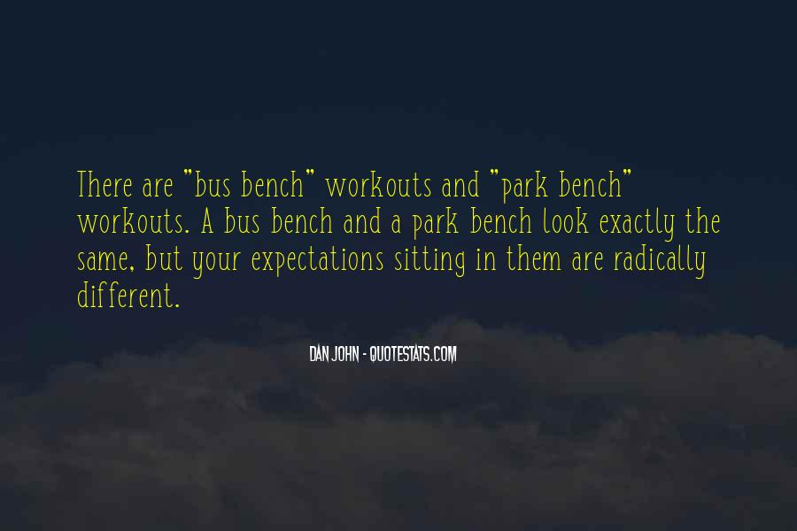Quotes About Sitting On A Park Bench #1646977