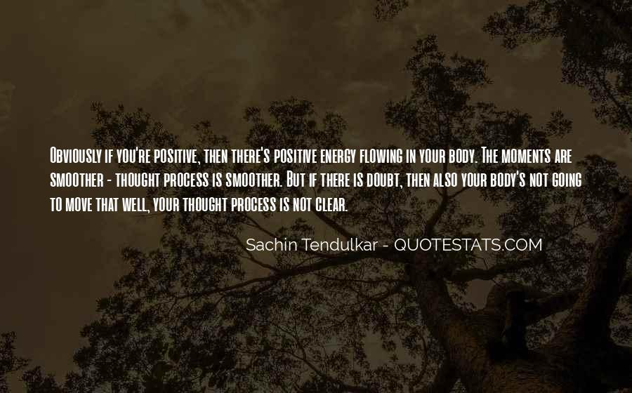 Quotes About Having Positive Energy #163060