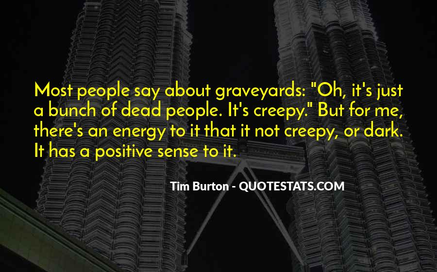 Quotes About Having Positive Energy #177875