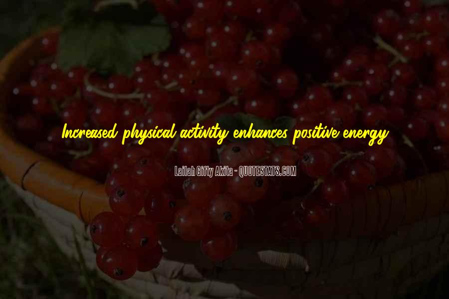 Quotes About Having Positive Energy #184499