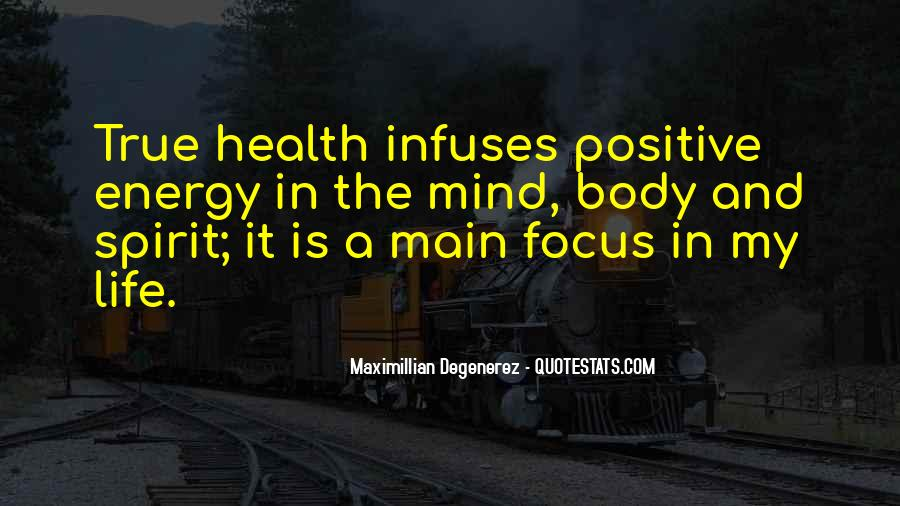 Quotes About Having Positive Energy #223879