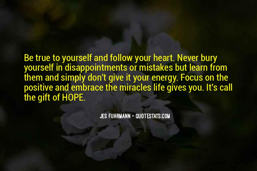 Quotes About Having Positive Energy #244713