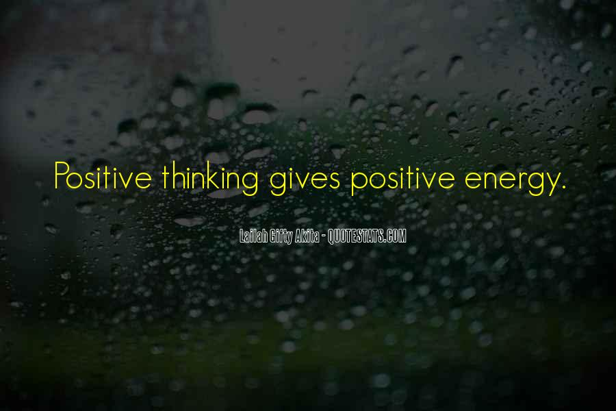 Quotes About Having Positive Energy #284807