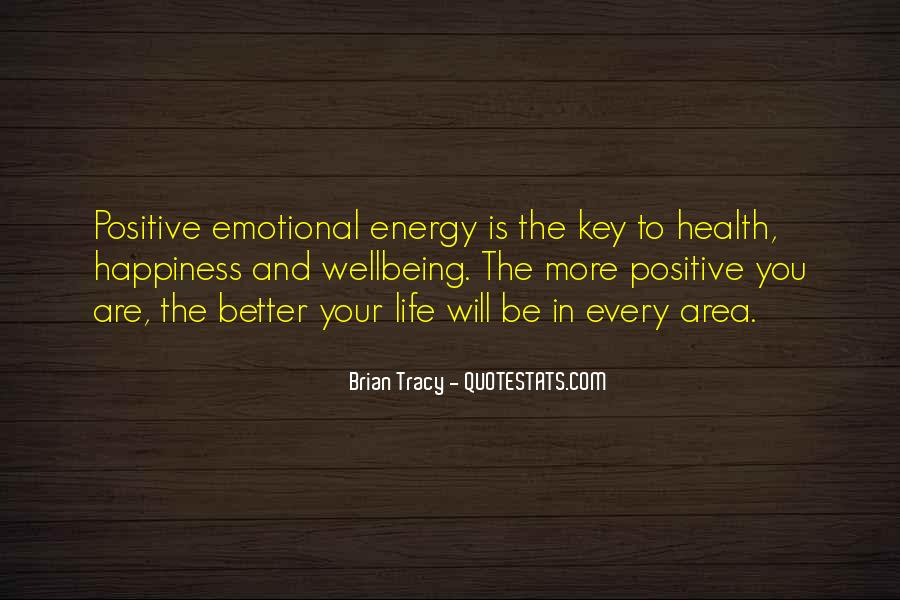 Quotes About Having Positive Energy #293413