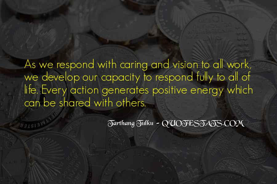 Quotes About Having Positive Energy #31427