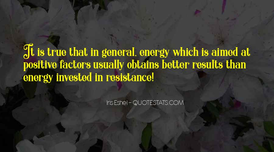Quotes About Having Positive Energy #47047