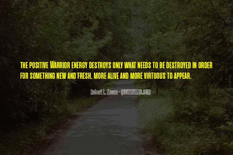 Quotes About Having Positive Energy #79615