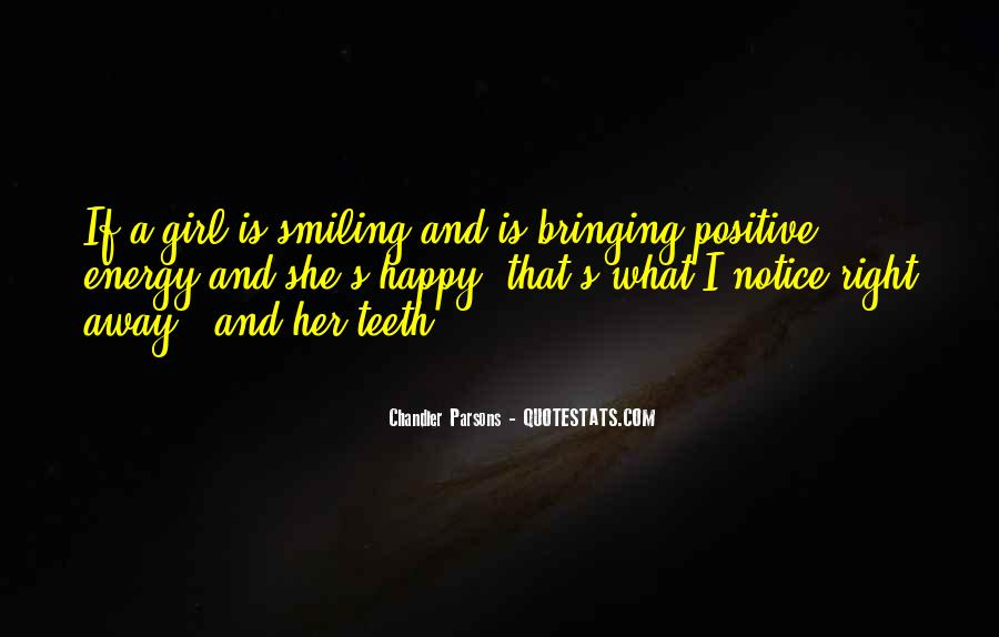 Quotes About Having Positive Energy #80405