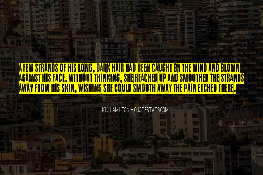 Quotes About Wind Blown Hair #204551