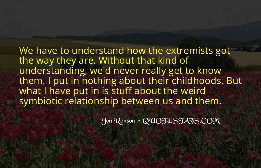 Symbiotic Quotes #1272943
