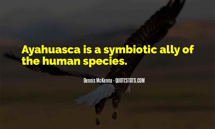 Symbiotic Quotes #410749