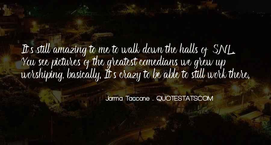 Taccone's Quotes #1317810