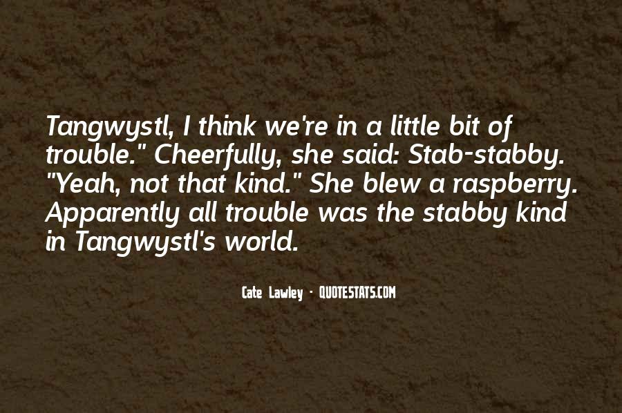 Tangwystl's Quotes #545943