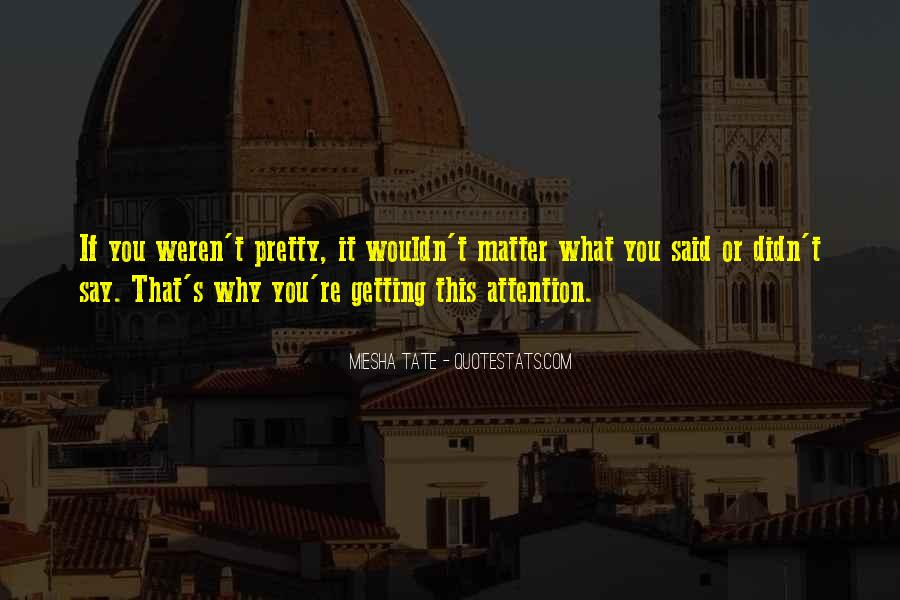 Tate's Quotes #1204601