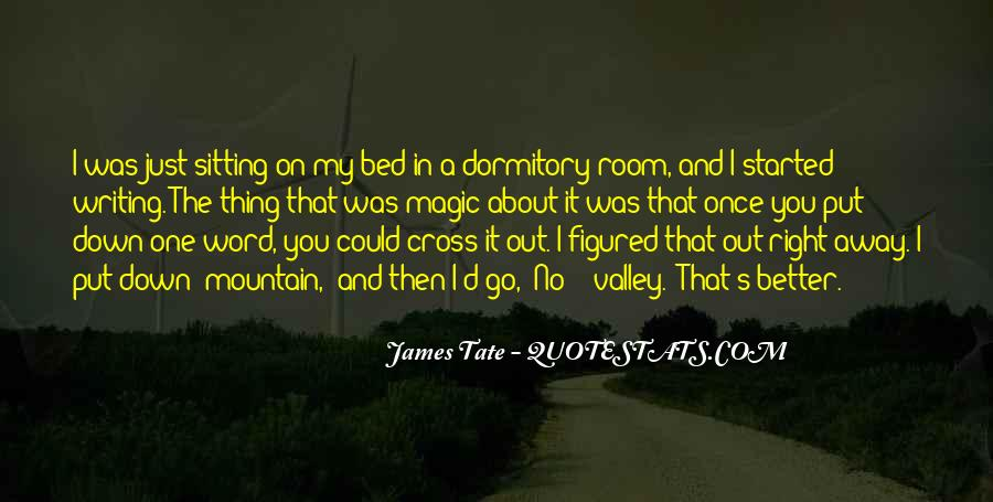 Tate's Quotes #156375