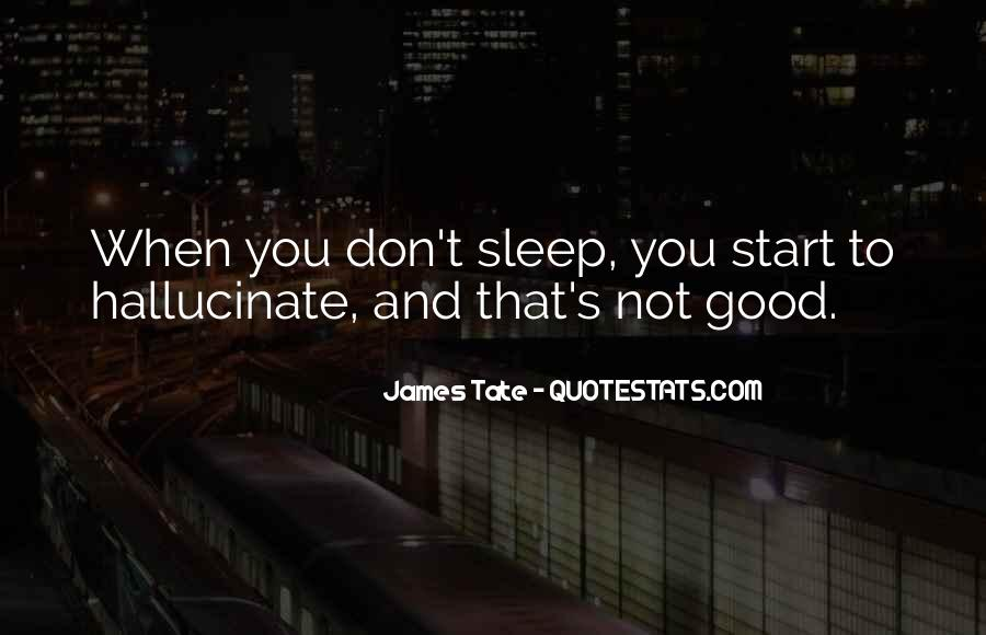 Tate's Quotes #20884