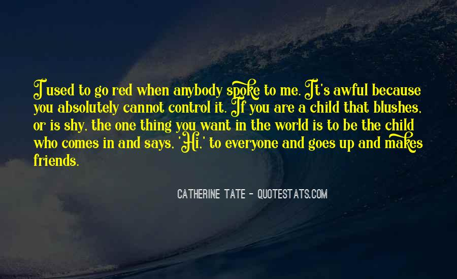Tate's Quotes #396111