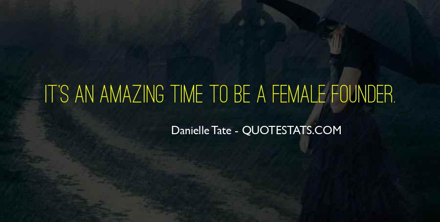 Tate's Quotes #504725