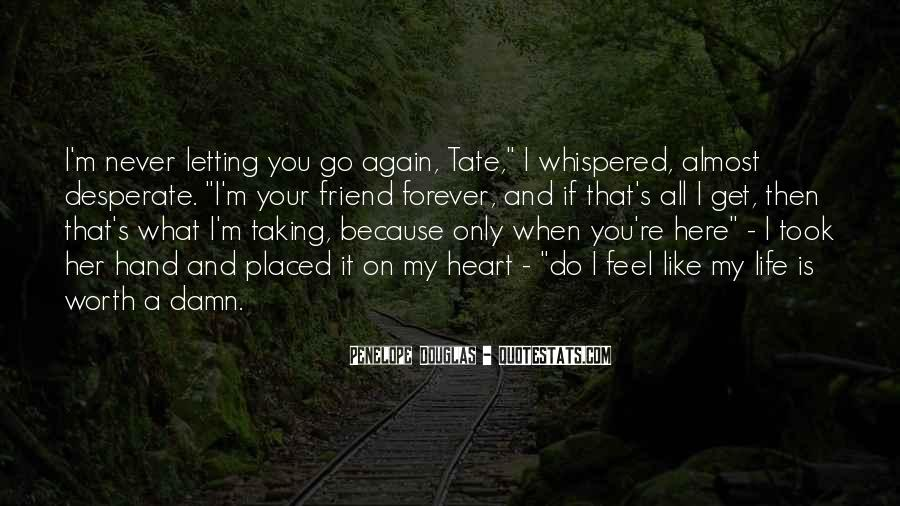 Tate's Quotes #514548